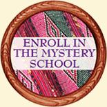 Enroll in the Mystery School